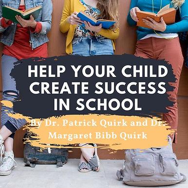 Help your child create success in school