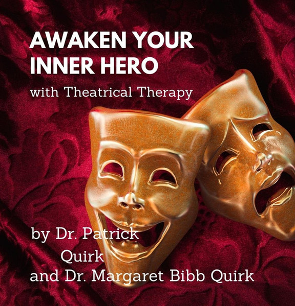 Awaken Your Inner Hero with Theatrical Therapy eBook
