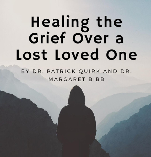 Healing the Grief Over a Lost Loved One eBook