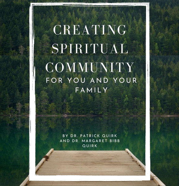 Creating Spiritual Community for You and Your Family eBook