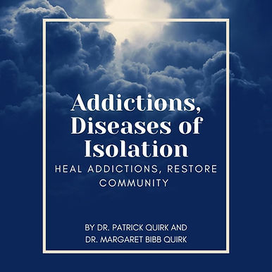 Addictions, Diseases of Isolation.jpg