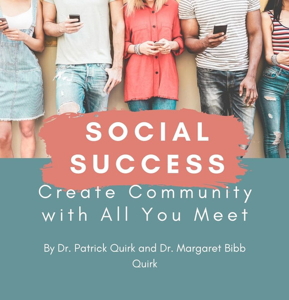 Social Success: Create Community with All You Meet eBook