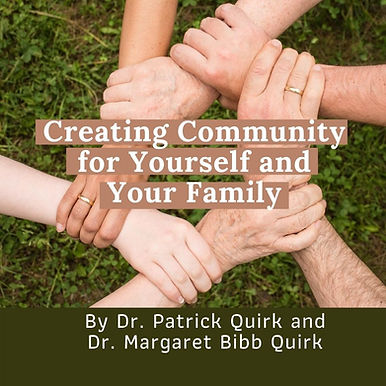 Creating Community for Yourself and Your