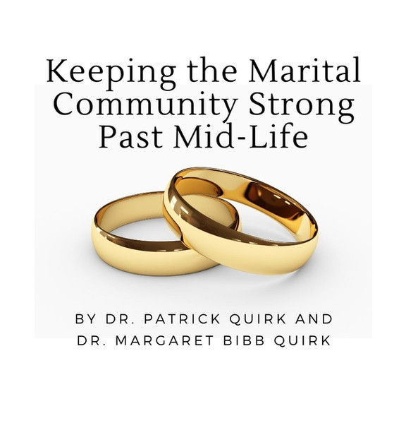 Keeping the Marital Community Strong Past Mid-Life