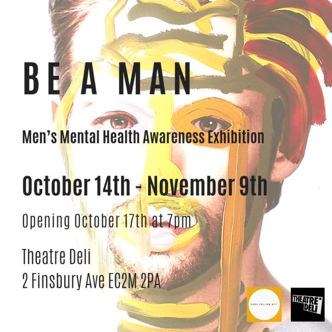 Be a man, Theatre Deli
