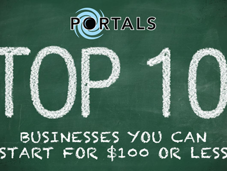 Ten Businesses You Can Start For $100 Or Less
