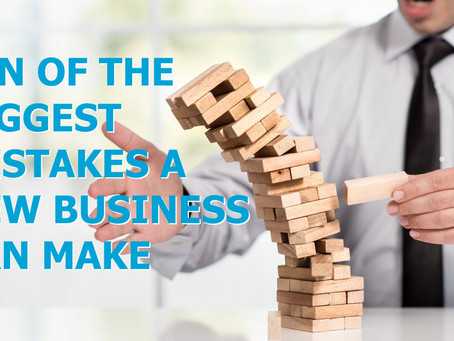 Ten Of The Biggest Mistakes A New Business Can Make