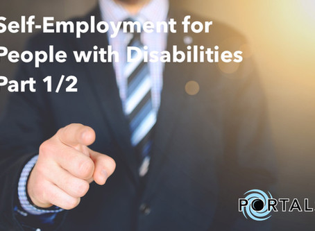 Self-Employment For People With Disabilities Part 1/2: What Does It Take?