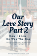 Our Love Story : Part 2