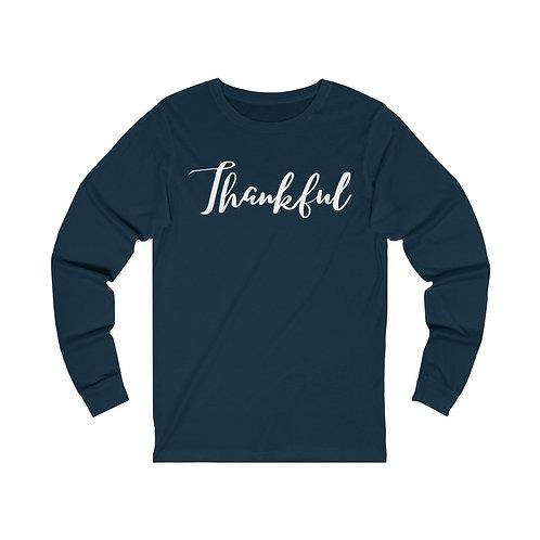 """""""thankful"""" Unisex Jersey Long Sleeve Tee"""