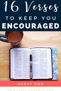 16 Encouraging Bible Verses