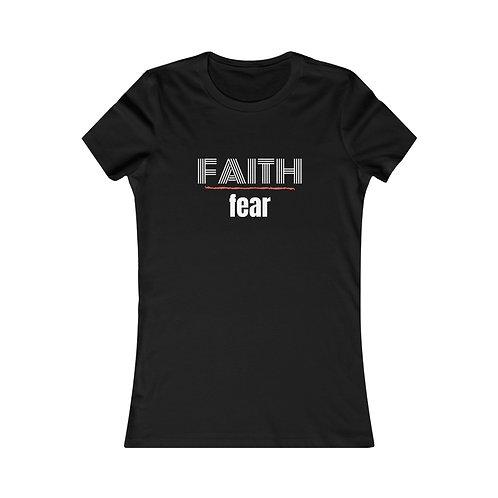 Women's Faith over Fear Tee