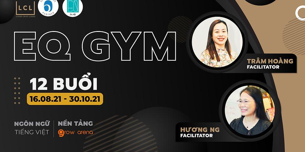 [Tiếng Việt] EQ GYM   Tháng 8-10/2021