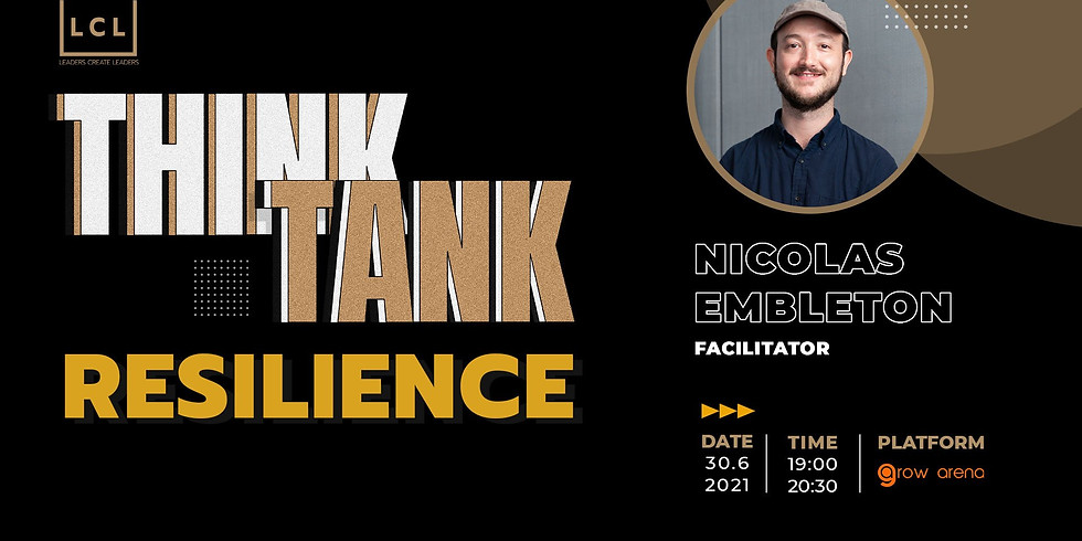 [Online] THINK TANK JUNE - RESILIENCE