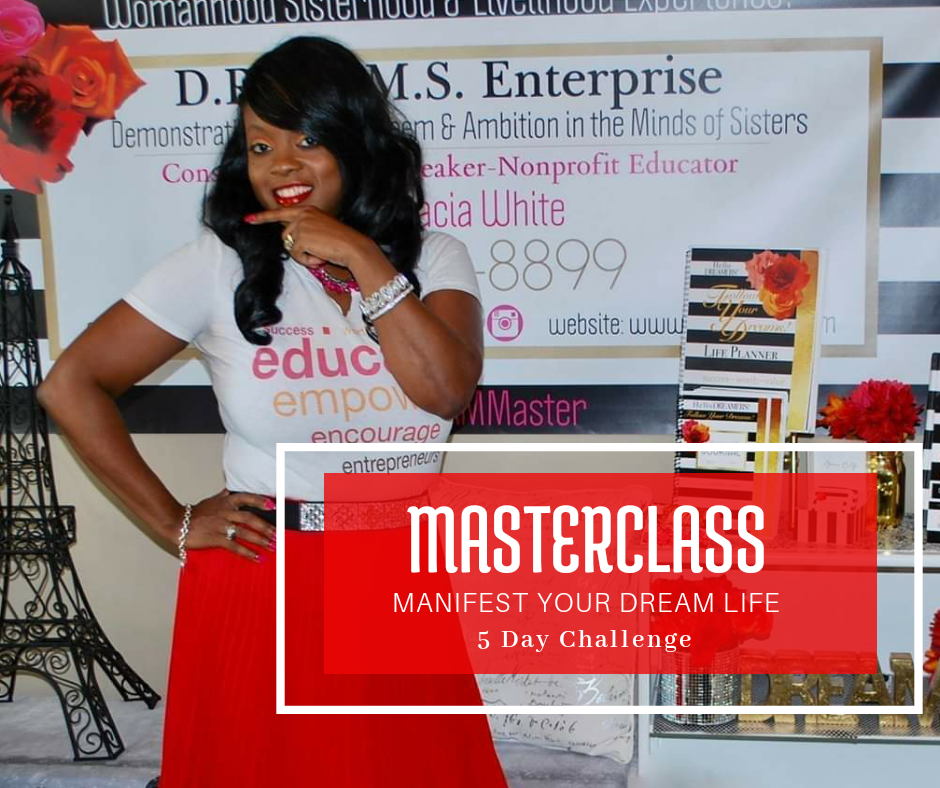 MASTERCLASS: MANIFESTING YOUR DREAM LIFE