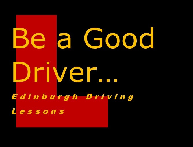 Be a Good Driver Edinburgh Driving Lessons.jpg