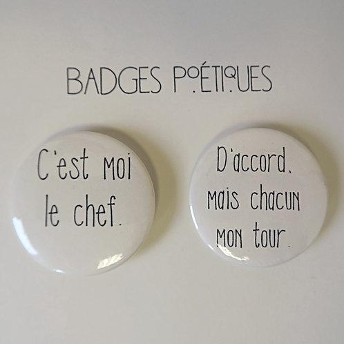 """Badges Poétiques Duo """"C'est moi le CHEF!"""""""