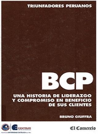 BCP : una historia de liderazgo y compromiso en beneficio de sus clientes