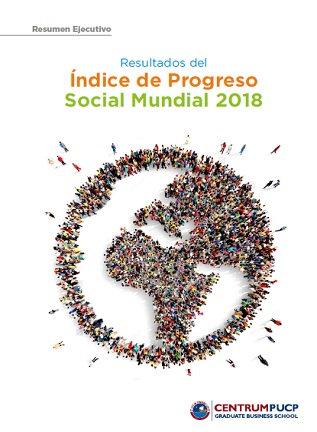 Resultados del Índice de Progreso Social Mundial 2018