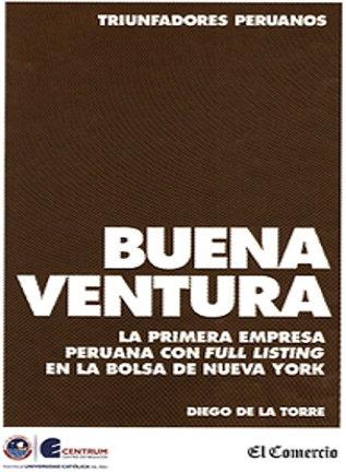Buenaventura : la primera empresa peruana con full listing en la Bolsa de Nueva