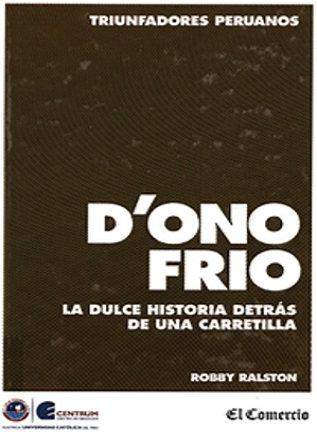 D'Onofrio : la dulce historia detrás de una carretilla