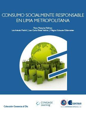 Consumo Socialmente Responsable en Lima Metropolitana