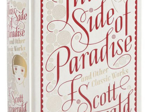 This Side of Paradise and Other Classic Works, F. Scott Fitzgerald