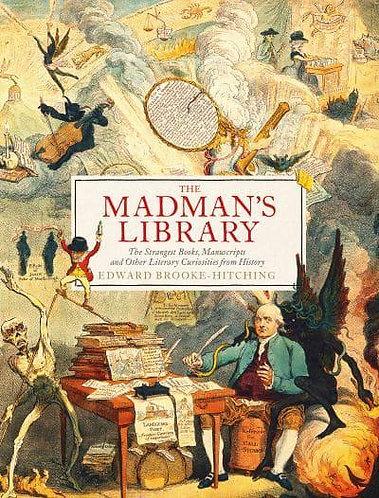 The Madman's Library, Edward Brooke-Hitching