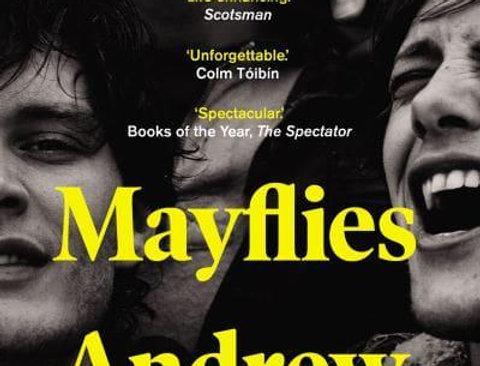 Mayflies, Andrew O'Hagan