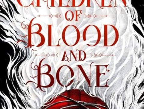 Children of Blood and Bone, Tomi Adeyemi (Legacy of Orisha, Book 1)