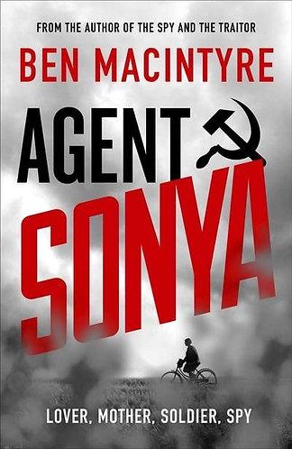 Agent Sonya: Lover, Mother, Soldier, Spy, Ben Macintyre