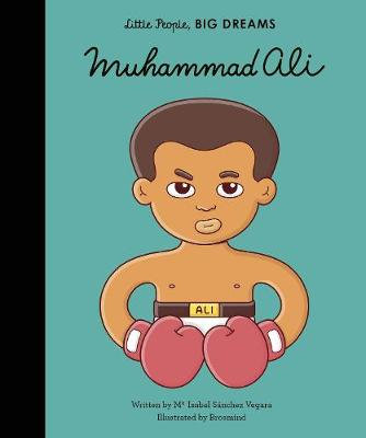 Muhammad Ali (Little People, Big Dreams)