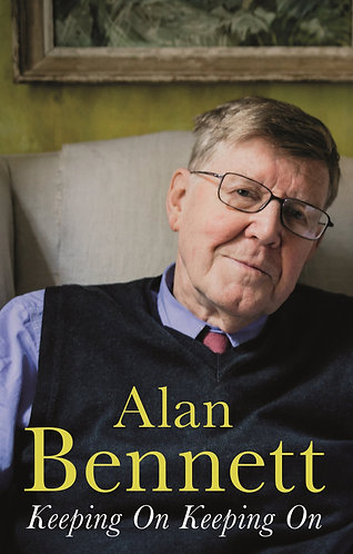 Keeping On Keeping On, Alan Bennett, Signed First Edition