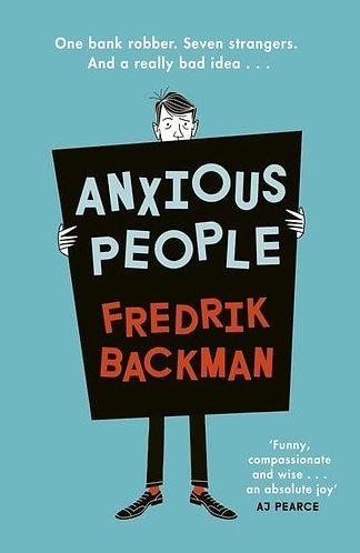 Anxious People, Fredrik Backman