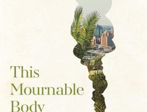 This Mournable Body, Tsitsi Dangarembga