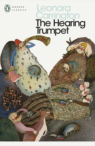 The Hearing Trumpet, Leonora Carrington
