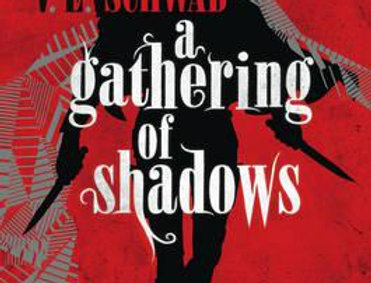 A Gathering of Shadows, Victoria Schwab (The Shades of Magic Series, Book 2)