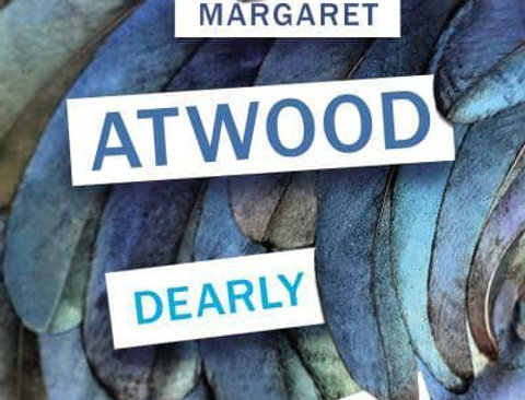 Dearly: Poems, Margaret Atwood