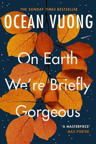 On Earth We're Briefly Gorgeous, Ocean Vuong