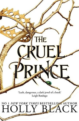 The Cruel Prince, Holly Black (The Folk of the Air Series, Book 1)