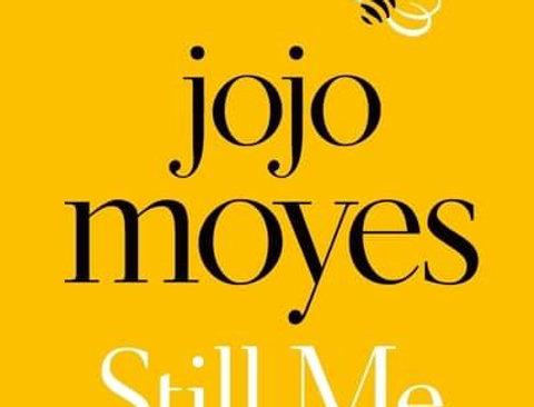 Still Me, Jojo Moyes (Me Before You, Book 3)