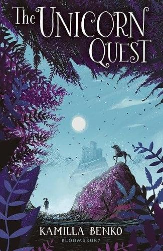 The Unicorn Quest, Kamilla Benko (The Unicorn Quest Series, Book 1)