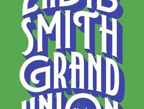 Grand Union: Stories, Zadie Smith