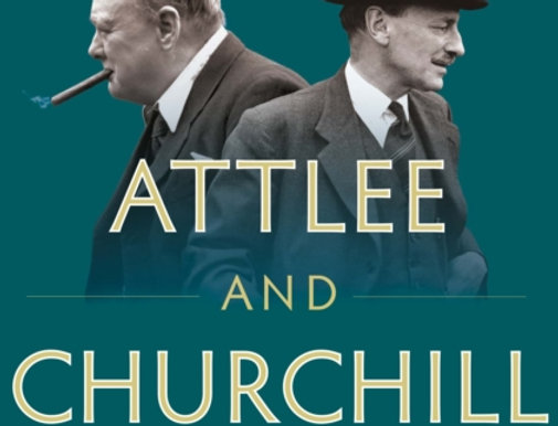 Attlee and Churchill, Leo McKinstry