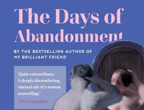 The Days of Abandonment, Elena Ferrante