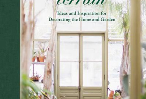 Terrain: Ideas and Inspiration for Decorating the Home and Garden, Greg Lehmkuhl