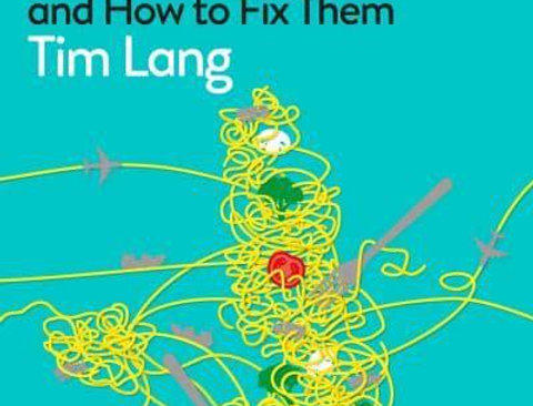 Feeding Britain: Our Food Problems and How to Fix Them, Tim Lang