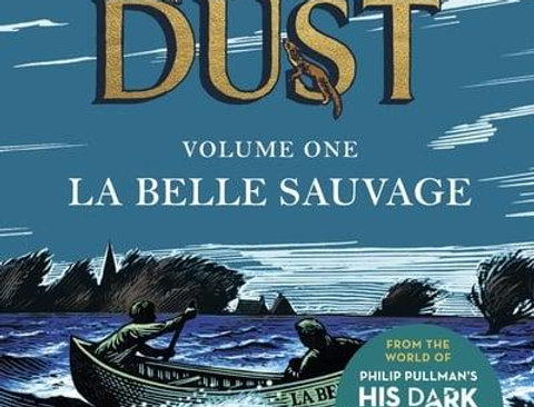 La Belle Sauvage, Philip Pullman (The Book of Dust, Volume One)