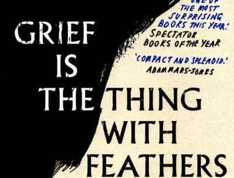 Grief Is the Thing With Feathers, Max Porter