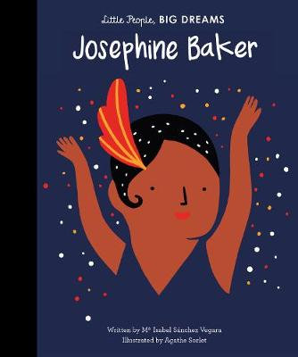 Josephine Baker (Little People, Big Dreams)
